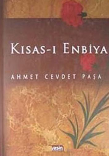 Kısas-ı Enbiya – Ahmed Cevded Paşa