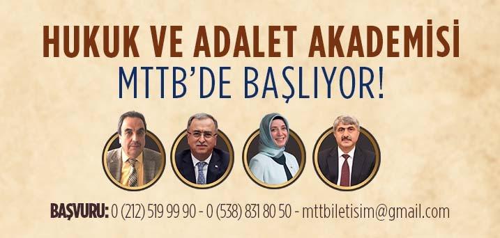 Hukuk ve Adalet Akademisi MTTB'de başlıyor.