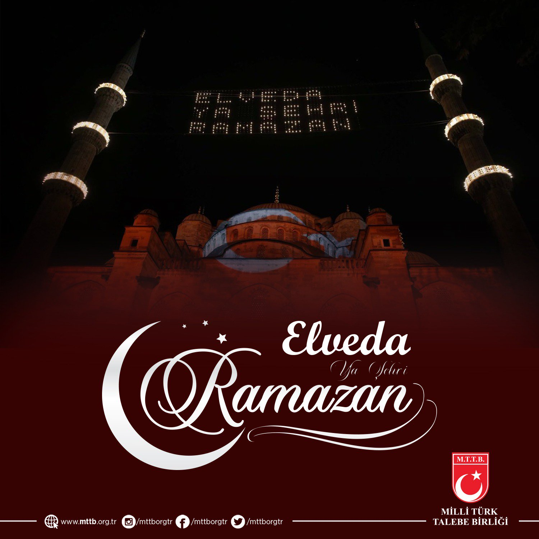 Elveda Ya Şehr-i Ramazan...