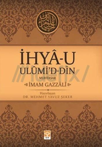 İhyâu Ulûmi'd-din - İmâm Gazalî