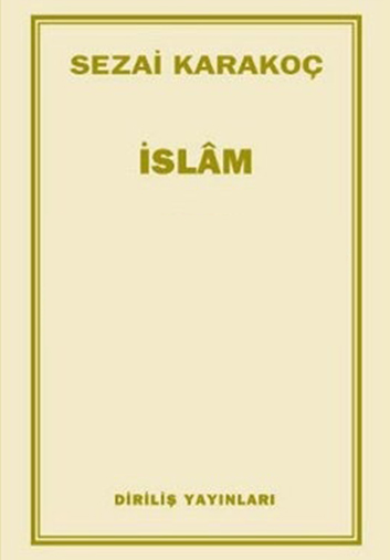 İslam – Sezai KARAKOÇ