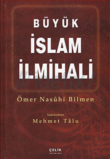 Büyük İslam İlmihali – Ömer Nasuhi BİLMEN
